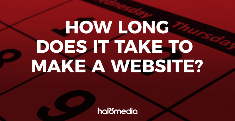 How long does it take to make a website?