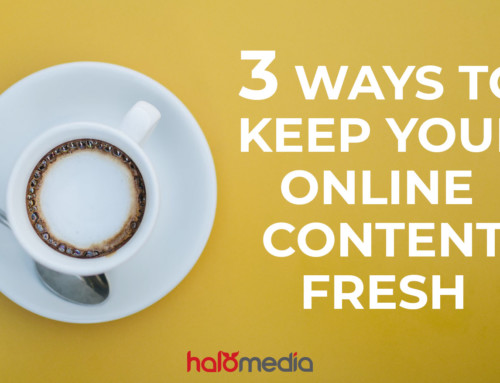 3 ways to keep your online content fresh