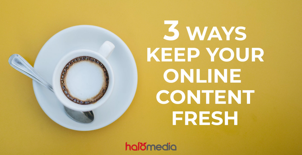 How to keep your online content fresh