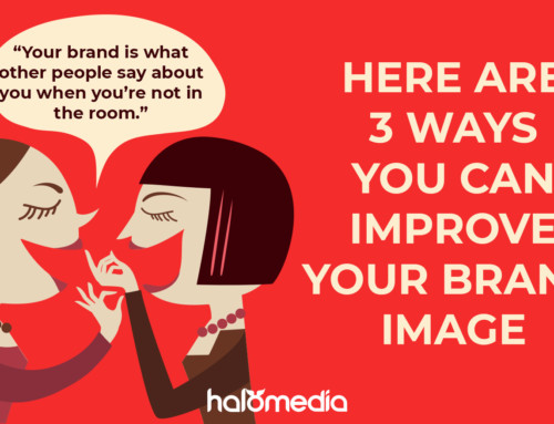 Improve your brand image in 3 steps, today