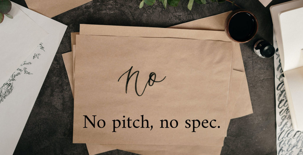 no pitch no spec policy